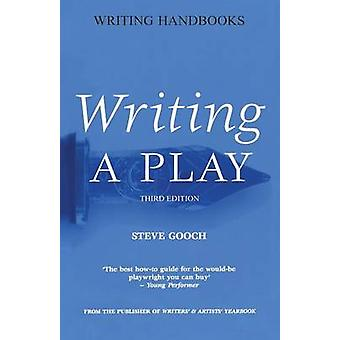 Writing a Play by Gooch & Steve