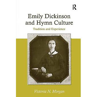 エミリィ ・ ディキンスンと賛美歌文化伝統とモーガン ・ ビクトリア (名) による経験