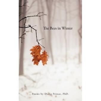 Les abeilles en hiver poèmes de Prince PhD. & Diana