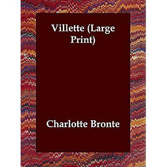 Villette av Bronte & Charlotte