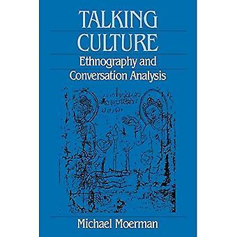 Cultura parlante: analisi etnografia e conversazione (condotta e comunicazione)