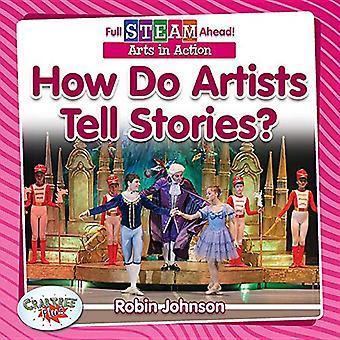 Come fanno gli artisti a raccontare storie? (Full Steam avanti!-Arts in Action)