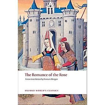 The Romance of the Rose by Guillaume de Lorris - Jean de Meun - Franc
