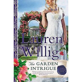 The Garden Intrigue - A Pink Carnation Novel by Lauren Willig - 978045