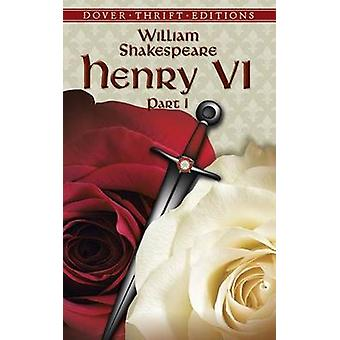 Henry VI - Part I by William Shakespeare - 9780486796901 Book