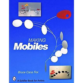 Making Mobiles by Bruce Cana Fox - 9780764324741 Book