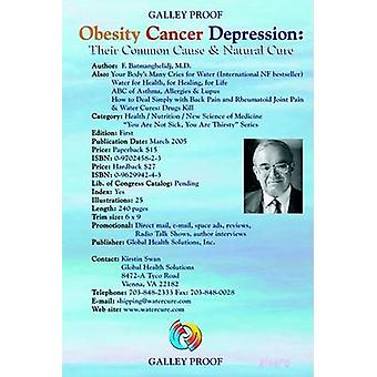Obesity - Cancer - Depression - Their Common Cause and Natural Cure -
