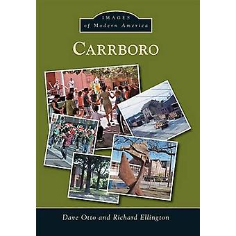 Carrboro by Dave Otto - 9781467122467 Book