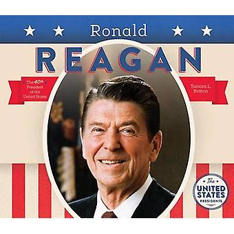 Ronald Reagan by Tamara L Britton - 9781680781144 Book