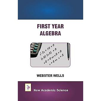First Year Algebra by First Year Algebra - 9781781831021 Book