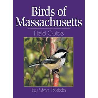 Birds of Massachusetts Field Guide by Stan Tekiela - 9781885061881 Bo