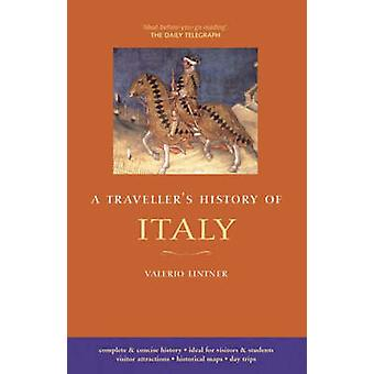 Traveller's History of Italy (8th Revised edition) by Valerio Lintner
