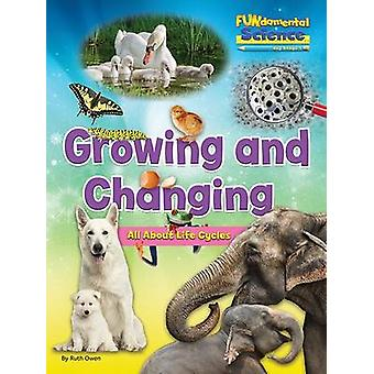 Fundamental Science Key Stage 1 - Growing and Changing - All About Life