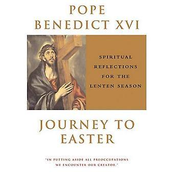 Resa till påsk: andliga reflektioner för Lenten Season