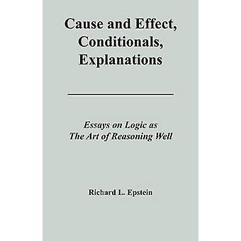 Cause and Effect Conditionals Explanations by Epstein & Richard L