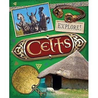 Explore Celts by Sonya Newland