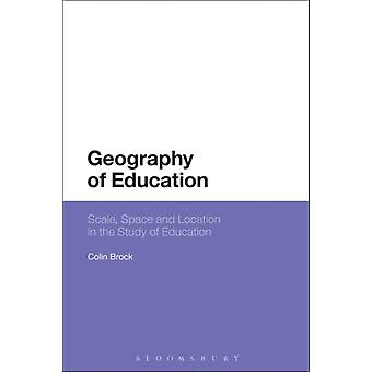Geography of Education by Colin Brock