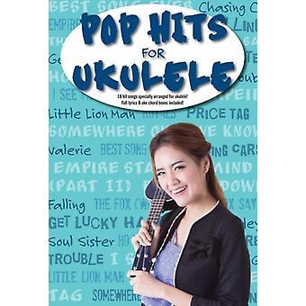 Pop Hits For Ukulele