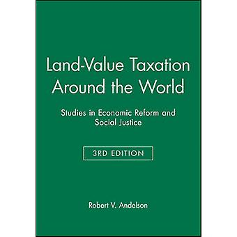 Land-Value Taxation around the World (3rd Revised edition) by Robert
