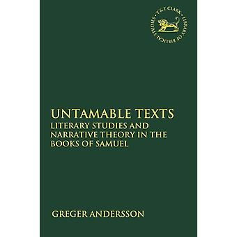 Untamable Texts by Greger Andersson