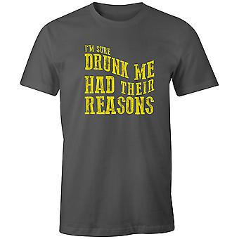Boys Crew Neck Tee Short Sleeve Men's T Shirt- I'm Sure Drunk Me Had Their Reasons