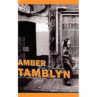 Poèmes d'étalon gratuits par Tamblyn et Amber