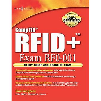 CompTIA RFID Study Guide and Practice Exam by Sanghera & Paul