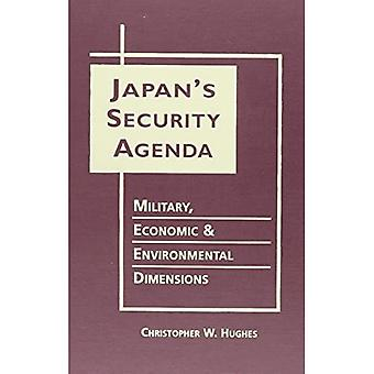 Japans Security Agenda : Military, Economic, and Environmental Dimensions