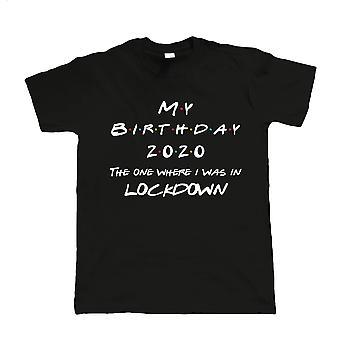 Meu Aniversário 2020, Camiseta Masculina - Aniversário de confinamento Presente Dele