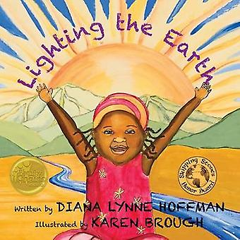 Lighting the Earth by Nadeau & Diana Lynne