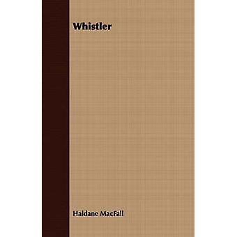 Whistler by Macfall & Haldane