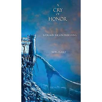 A Cry of Honor by Rice & Morgan