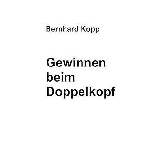 Gewinnen beim Doppelkopf by Kopp & Bernhard