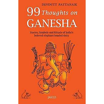 99 Thoughts on Ganesha by Pattanaik & Devdutt