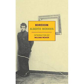 Boredom by Alberto Moravia & Translated by Angus Davidson & Introduction by William Weaver
