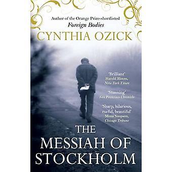 El Mesías de Estocolmo por Cynthia Ozick - 9780857899774 Libro