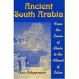 Th Ancient South Arabia - From the Queen of Sheba to the Advent of Isl