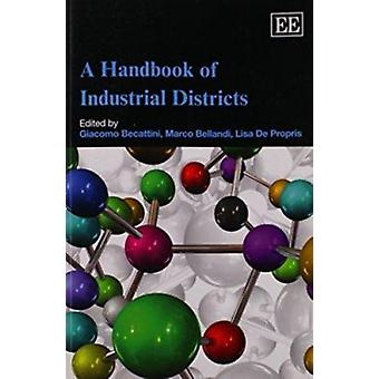 A Handbook of Industrial Districts by Giacomo Becattini - Marco Bella