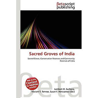 Sacred Groves of India by Lambert M Surhone - 9786131200175 Book