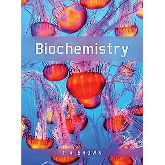 Biochemistry by Terry Brown - 9781907904288 Book