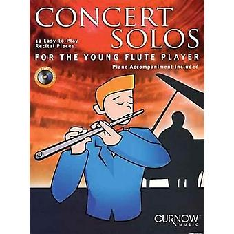 Concert Solos for the Young Player  12 EasytoPlay Recital Piecese Flute Piano Accompaniment Included by Hal Leonard Publishing Corporation