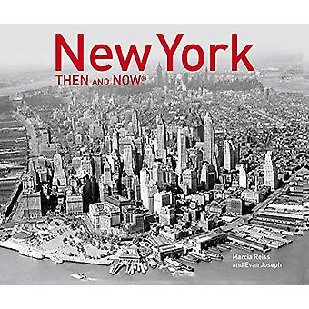 New York Then and Now (R) (2019) by Marcia Reiss - 9781911624769 Book
