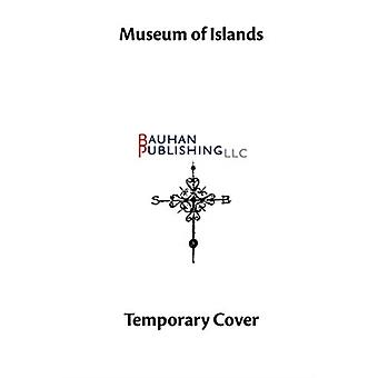 Museum of Islands by Margolis & Gary