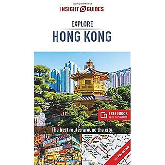 Insight Guides Explore Hong� Kong (Travel Guide with Free eBook) (Insight Explore Guides)