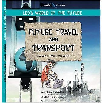 Future Transport (Leo's World of the Future)