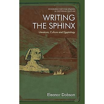 Writing the Sphinx by Dobson & Eleanor