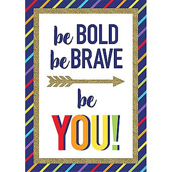 Sparkle + Shine Be Bold Be Brave Be You! póster