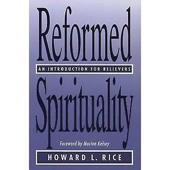 إصلاح الروحانية -- مقدمة للمؤمنين من قبل هوارد ل. ريك