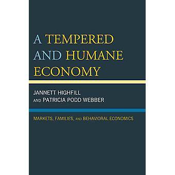 Un'economia temperata e umana - Mercati - Famiglie - e Ec comportamentale