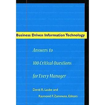 Affärsdriven informationsteknik - Svar på 100 kritiska uppdrag